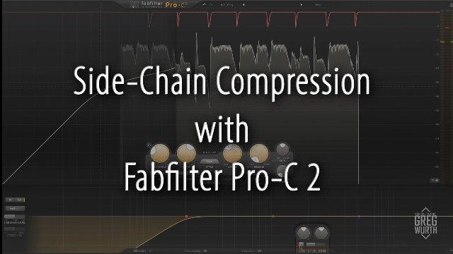 Side-Chain Compression with Fabfilter Pro-C 2