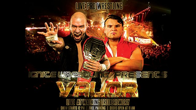 IGNITE Wrestling Presents Valor