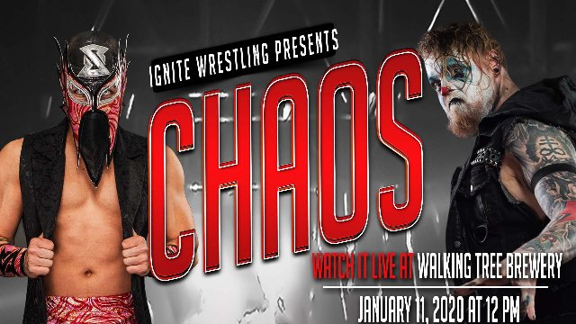 IGNITE Wrestling Presents Chaos