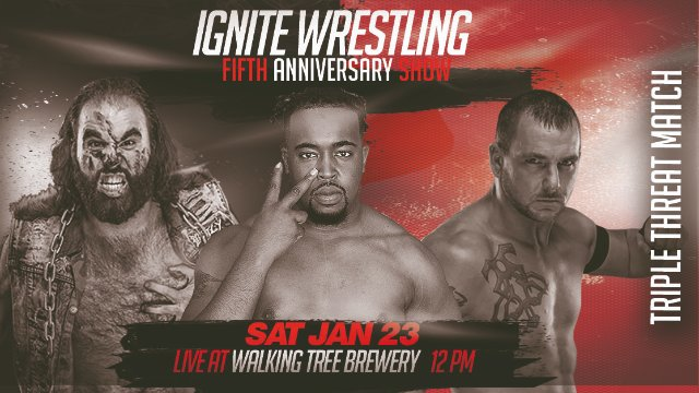 IGNITE Wrestling Fifth Anniversary Show Episode Two