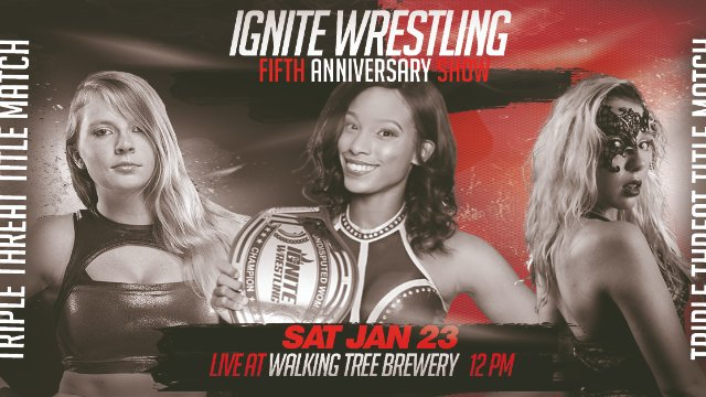 IGNITE Wrestling Fifth Anniversary Show Episode Three