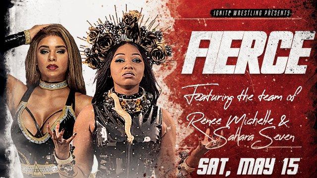 IGNITE Wrestling Presents Fierce: Eliza Haze and Savannah Thorne vs Sahara Seven and Renee Michelle
