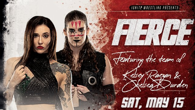 IGNITE Wrestling Presents Fierce: Women's Tag Team Title Match