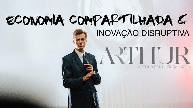 INOVAÇÃO DISRUPTIVA & ECONOMIA COMPARTILHADA