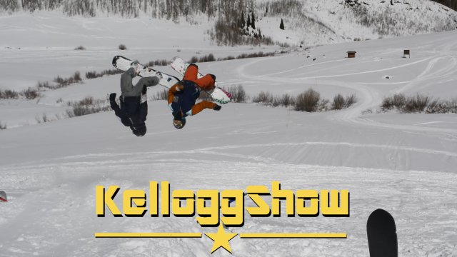 KelloggShow - Backcountry Freestyle Snowboarding