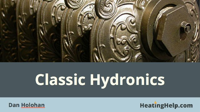 Classic Hydronics by Dan Holohan