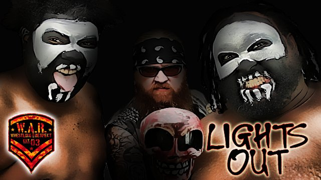 WAR WRESTLING Presents LIGHTS OUT