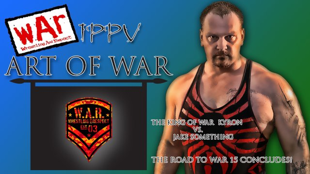 War Wrestling presents Art of WAR