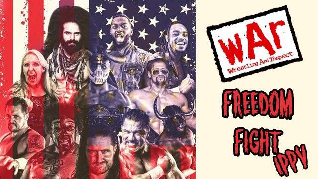 WAR Wrestling presents Freedom Fight