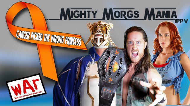 WAR Wrestling presents Mighty Morgs Mania