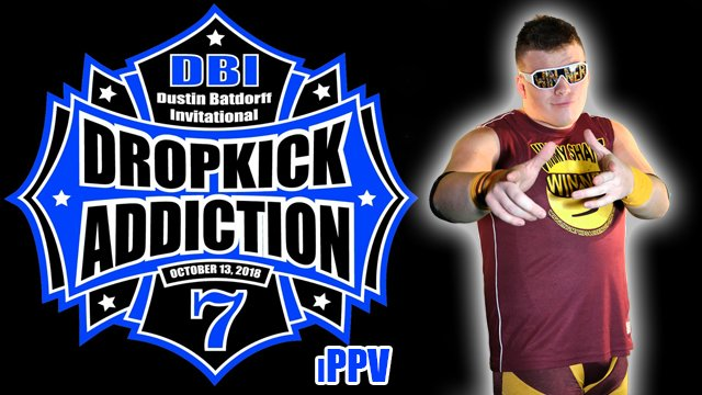 DBI 7: Dropkick Addiction