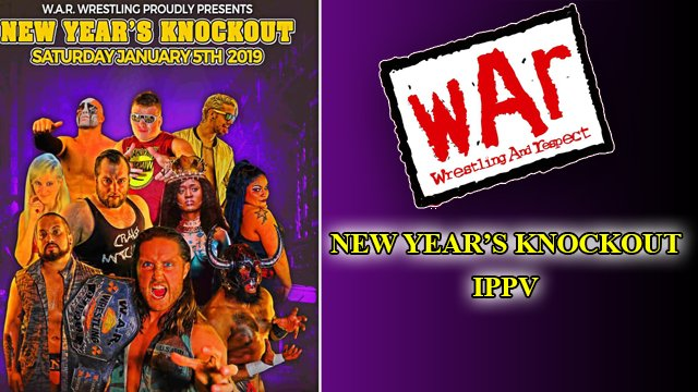 WAR Wrestling Presents New Year's Knockout