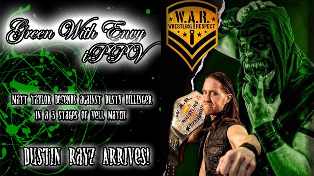 WAR Wrestling Presents Green With Envy 2019