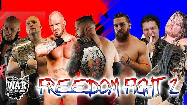 WAR Wrestling's Freedom Fight 2