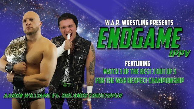 WAR WRESTLING PRESENTS ENDGAME