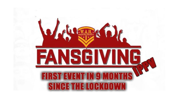 WAR WRESTLING PRESENTS FANSGIVING