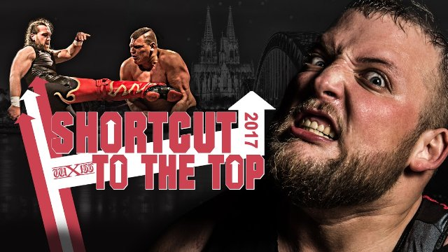 2017.07.01 wXw Shortcut to the Top 2017