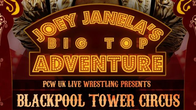 Joey Janela's Big Top Adventure - Dec 1st - Blackpool Tower Circus