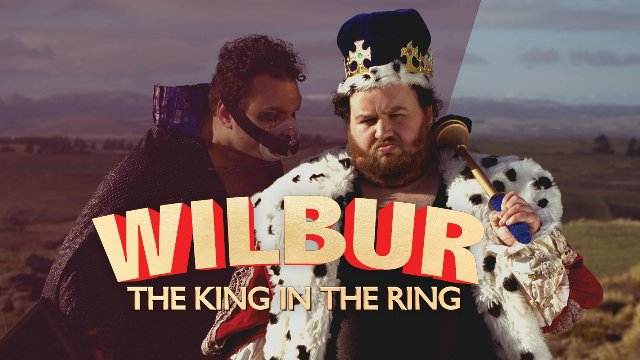 Wilbur: The King in the Ring