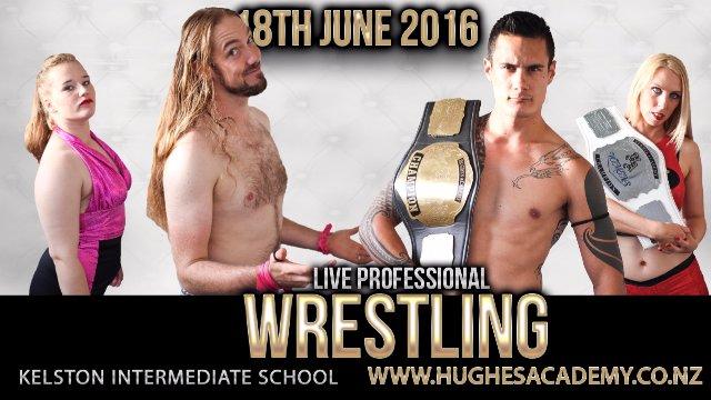Live Professional Wrestling - June 18th 2016
