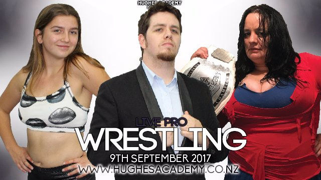 Live Pro Wrestling - September 9th 2017