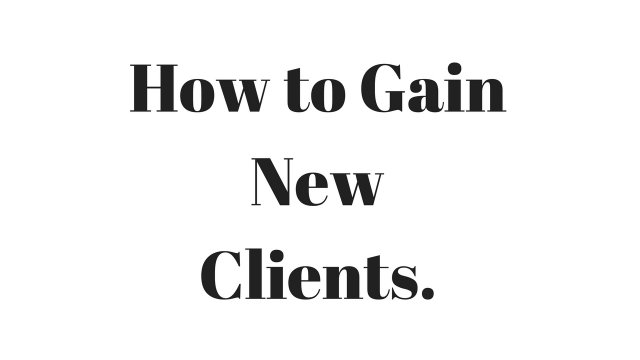 How to Gain Clients