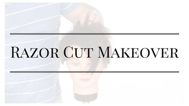 Razor Cut Makeover