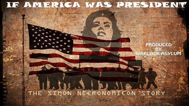If America Was President: The Simon Necronomicon Story