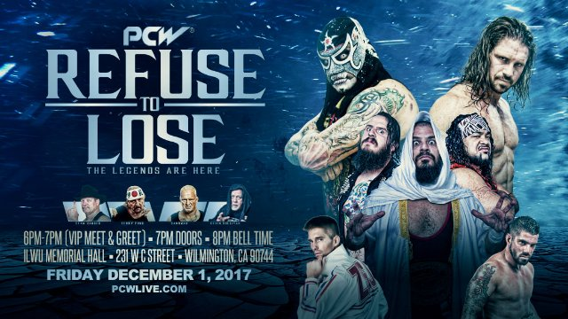 "PCW ULTRA ""Refuse To Lose"" 12/1/17"