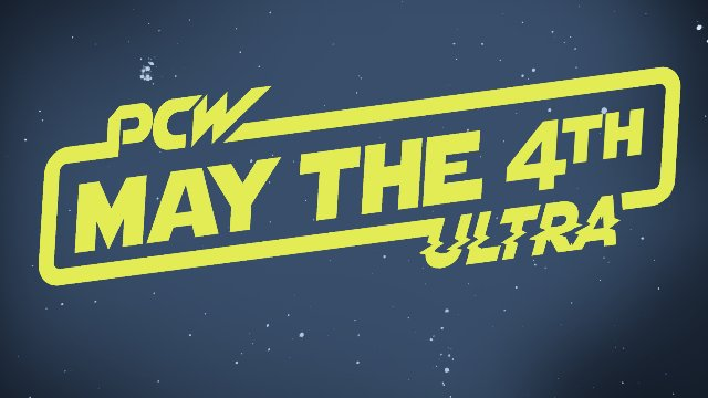 PCW ULTRA | MAY THE 4TH | 5.4.18