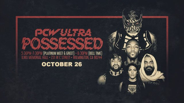 PCW ULTRA | POSSESSED | 10.26.18
