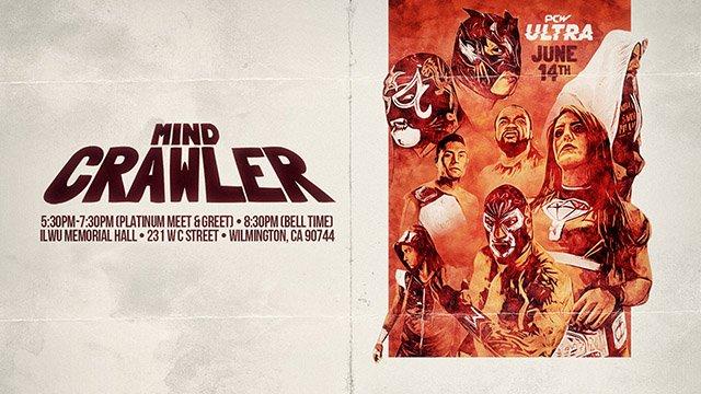 PCW ULTRA | MIND CRAWLER | 6.14.19