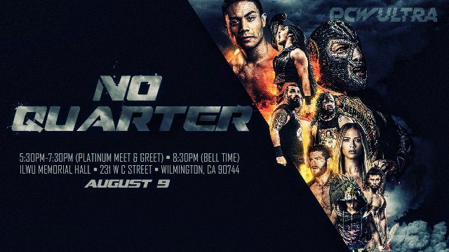 PCW ULTRA | NO QUARTER | 8.9.19