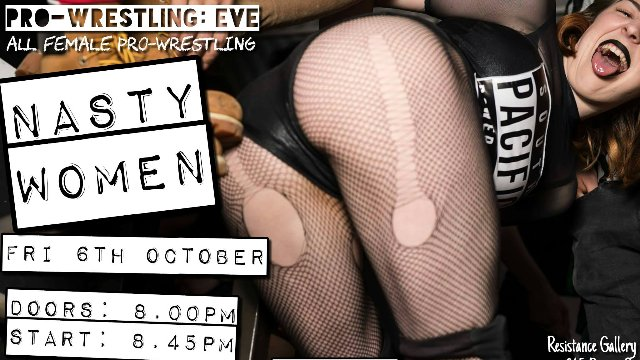 "EVE ""Nasty Women"" - Oct 6, 2017"