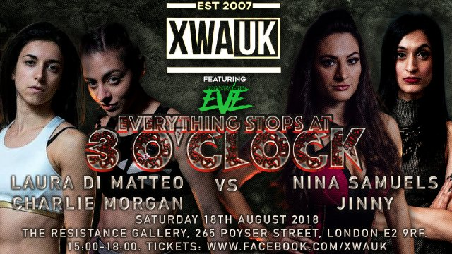 "XWA - ""Card Subject To Change - AKA Everything Stops At 3 O'Clock"" - Aug 18, 2018"