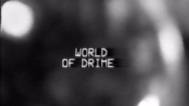 World of DrIme