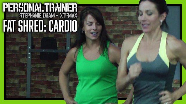 Personal Trainer Fat Shred Cardio