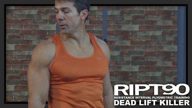 RIPT90 Original (Dead Lift Kiler)