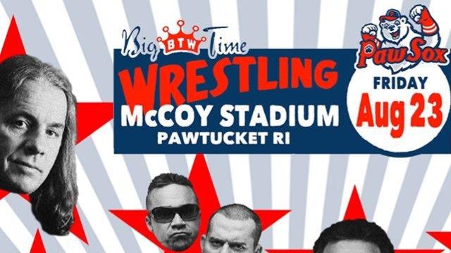Big Time Wrestling Pawtucket, RI 8/23/19