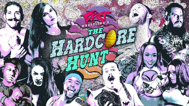 FEST Wrestling - The Hardcore Hunt 3.31.18