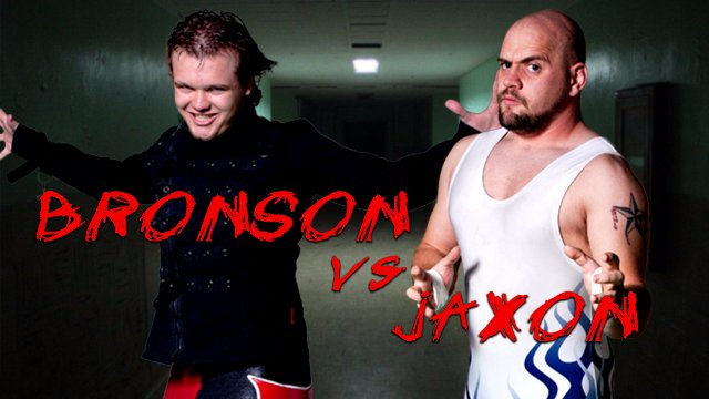 Jaxon vs Bronson