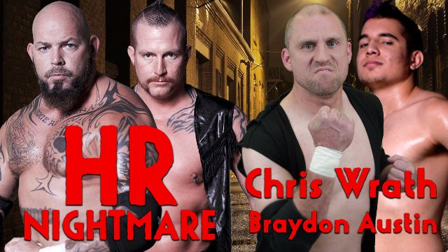HR Nightmare vs Braydon Austin and Chris Wrath