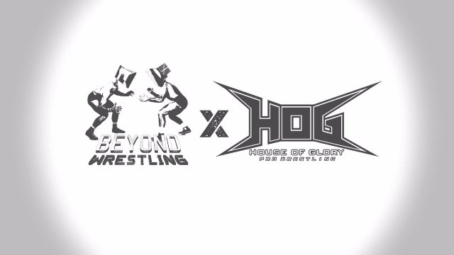 House of Glory X Beyond Wrestling